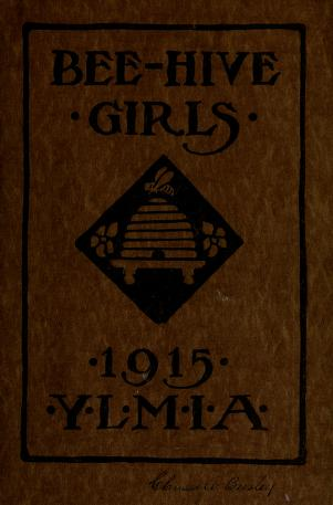 Hand Book for the Bee-Hive Girls (1915)