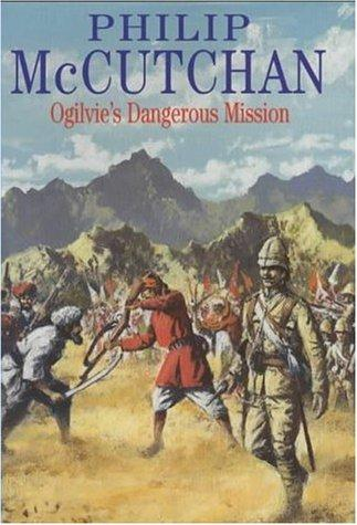 Ogilvie's Dangerous Mission