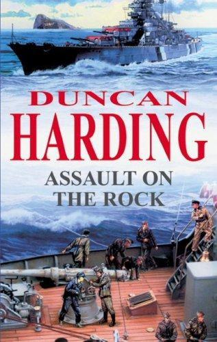 Assault on the Rock by Duncan Harding