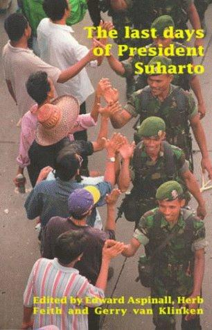 The Last Days of President Suharto