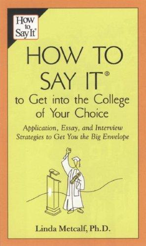 Download How to Say It to Get Into the College of Your Choice
