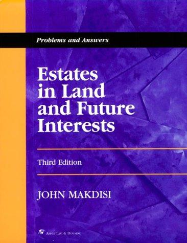 Download Estates in land and future interests