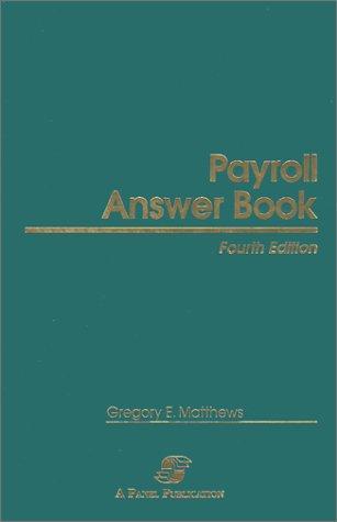 Payroll Answer Book (Fourth Edition)