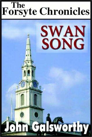 Swan song by John Galsworthy