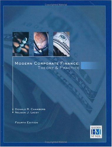 Modern Corporate Finance: Theory & Practice, Lacey, Nelson J.; Chambers, Donald R.