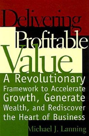 Download Delivering Profitable Value