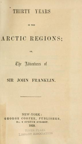 Download Thirty years in the Arctic regions