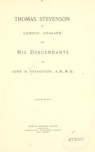 Download Thomas Stevenson of London, England and his descendants