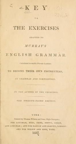 Key to the exercises, adapted to Murray's English grammar