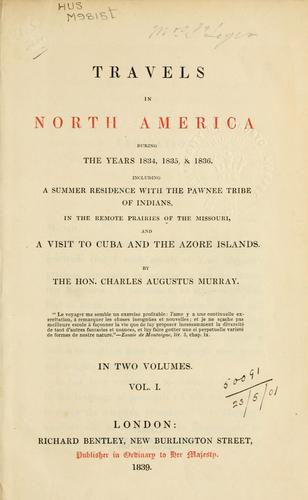 Travels in North America during the years 1834, 1835, and 1836