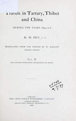 Travels in Tartary, Thibet and China during the years 1844-5-6