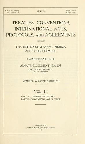 Download Treaties, conventions, international acts, protocols, and agreements between the United States of America and other powers.