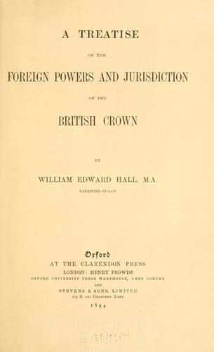 Download A treatise on the foreign powers and jurisdiction of the British crown