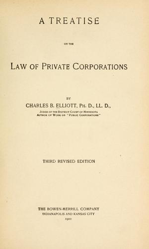 Download A treatise on the law of private corporations