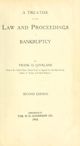 A treatise on the law and proceedings in bankruptcy