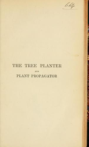 The tree planter and plant propagator