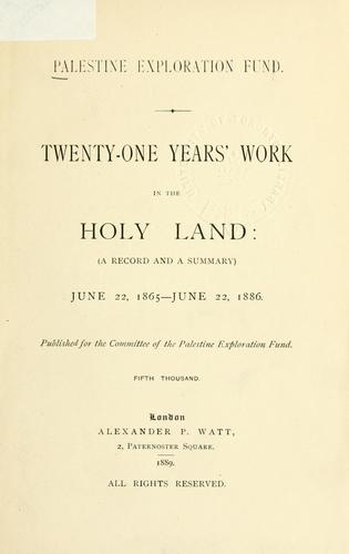 Download Twenty-one years' work in the Holy Land