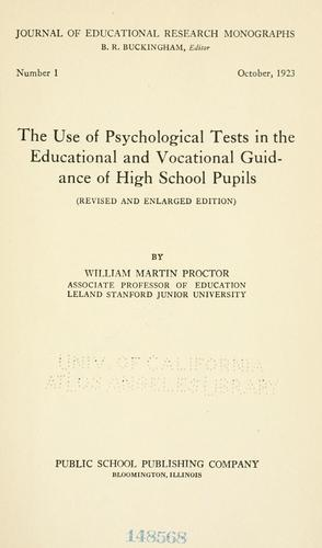 The use of psychological tests in the educational and vocational guidance of high school pupils.