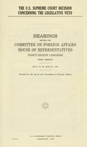 The U.S. Supreme Court decision concerning the legislative veto