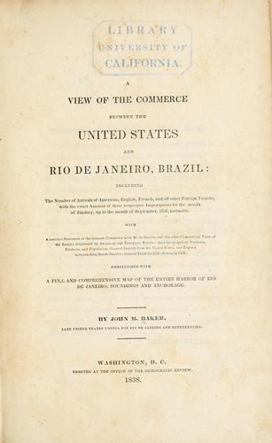 Download A view of the commerce between the United States and Rio de Janeiro, Brazil