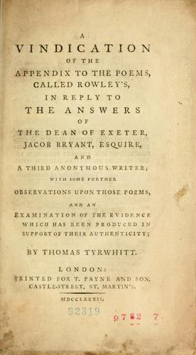 A vindication of the Appendix to the Poems called Rowley's