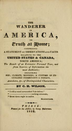 The wanderer in America, or, Truth at home