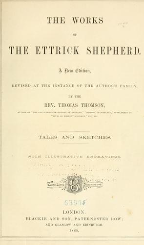 The works of the Ettrick shepherd.