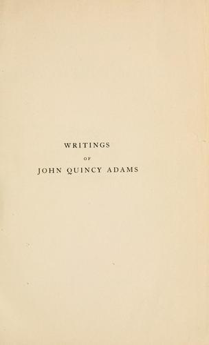 Writings of John Quincy Adams Vol VII 1820-1823