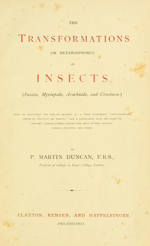 Download The transformations (or metamorphoses) of insects (Insecta, Myriapoda, Arachnida, and Crustacea)