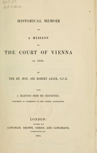 Download Historical memoir of a mission to the court of Vienna in 1806…