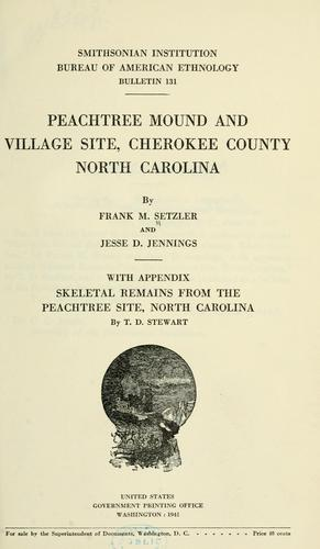 Peachtree mound and village site, Cherokee county, North Carolina