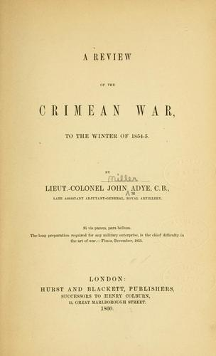 A review of the Crimean War to the winter of 1854-5