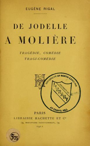 De Jodelle à Molière