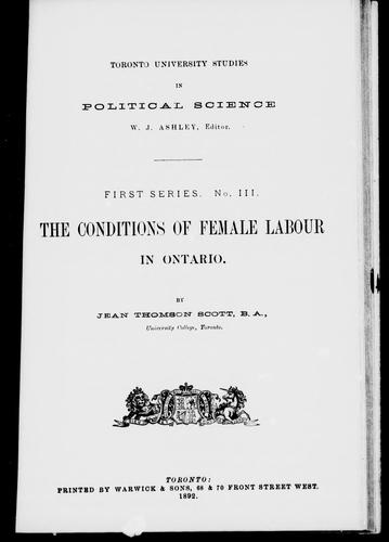 The conditions of female labour in Ontario by Jean Thomson Scott