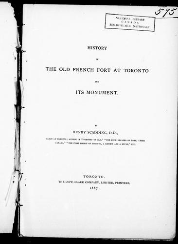 History of the old French fort at Toronto and its monument