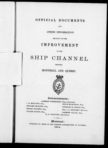 Download Official documents and other information relating to the improvement of the ship channel between Montreal and Québec