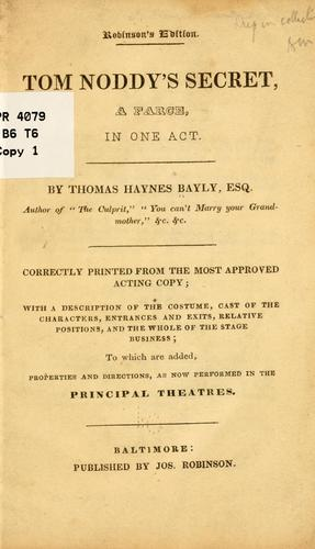 Tom Noddy's secret by Thomas Haynes Bayly