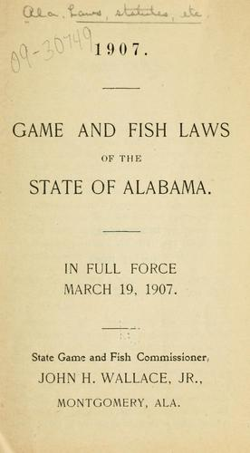 Download Game and fish laws of the state of Alabama.