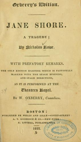 The Tragedy of Jane Shore by Rowe, Nicholas