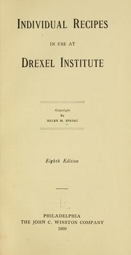 Individual recipes in use at Drexel institute …