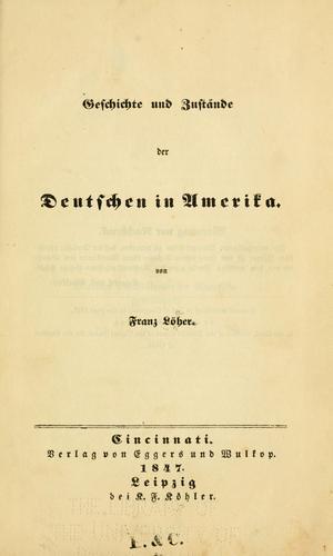 Download Geschichte und Zustände der Deutschen in Amerika