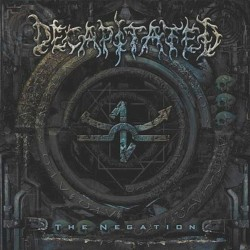 The Negation by Decapitated