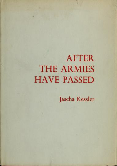 After the armies have passed by Jascha Frederick Kessler