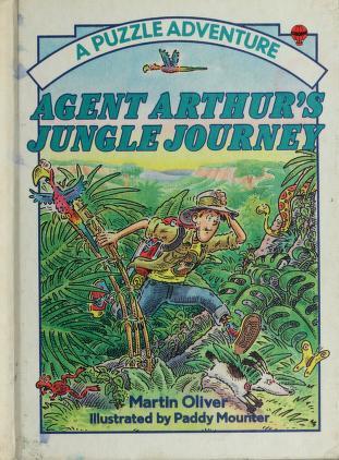 Cover of: Agent Arthur's Jungle Journey | Martin Oliver