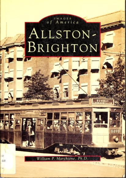 Allston-Brighton by William P. Marchione