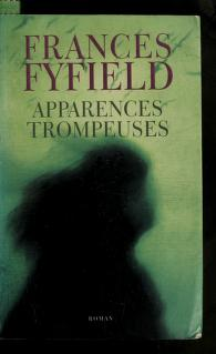 Cover of: Apparences trompeuses | Frances Fyfield
