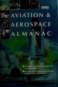 Cover of: The Aviation & Aerospace Almanac 1995   Richard Lampl