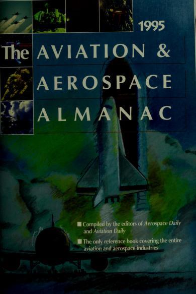 The Aviation & Aerospace Almanac 1995 by Richard Lampl