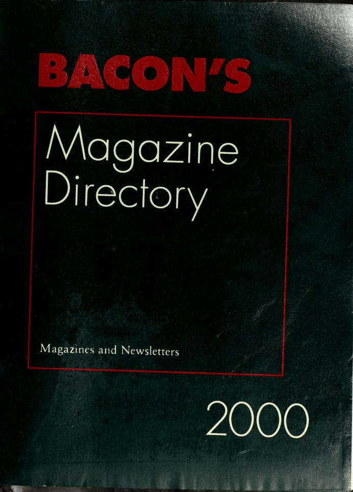 Bacon's magazine directory by Bacon's Information, Inc