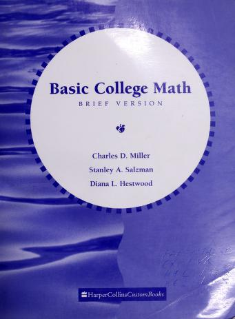 Cover of: Basic College Mathematics, Brief Version | Charles David Miller